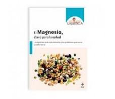Ana Maria Lajusticia Magnesium, key to health