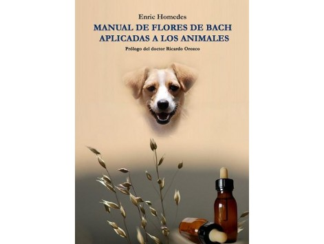 Book - Bach Flower Manual applied to animals.